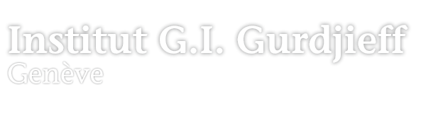Institut G.I. Gurdjieff | Genève